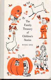 The Family Treasury of Children's Stories, Book 1